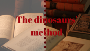 the dinosaur's method